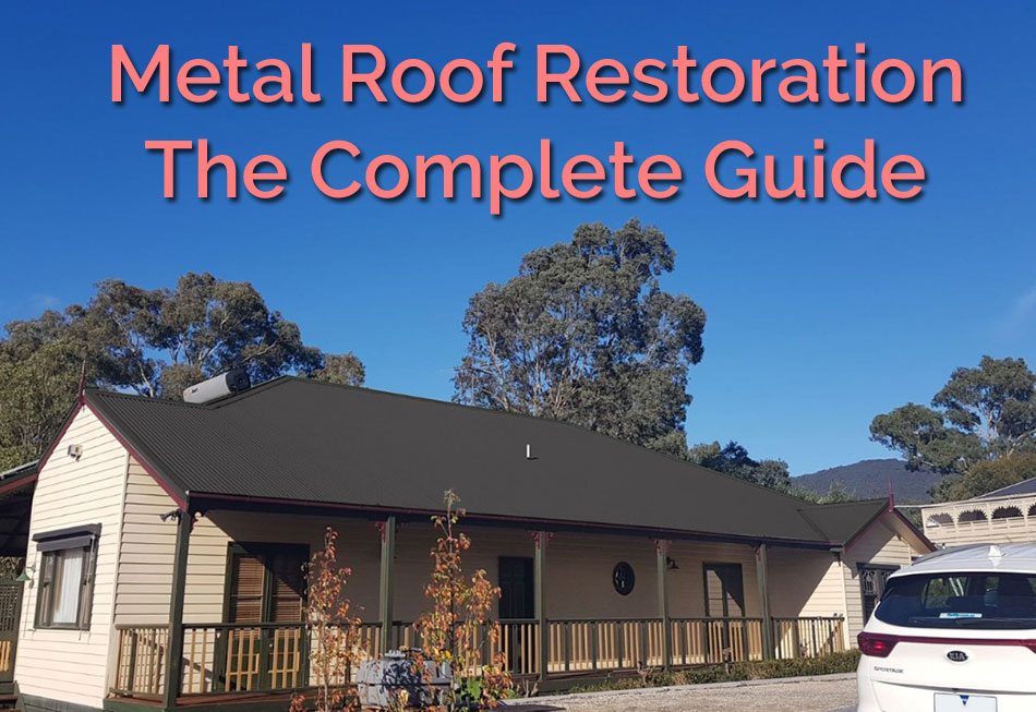 Metal-Roof-Restoration-Guide-Featured-Image-